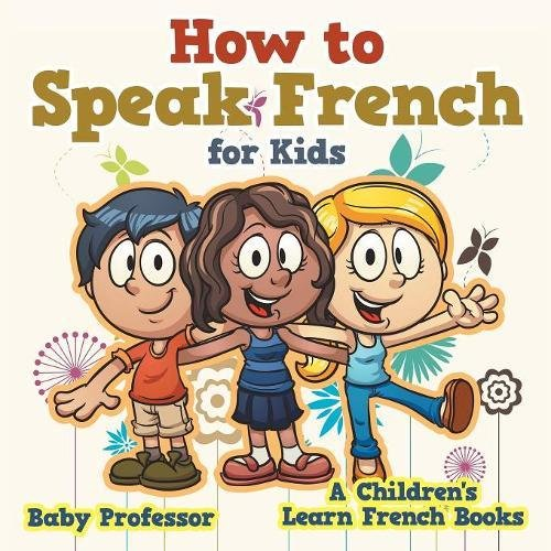 French for Children Book and Audio CDs – Learn to speak French for