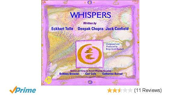 Whispers – The Spirit of Now – Deepak Chopra – Eckhart Tolle